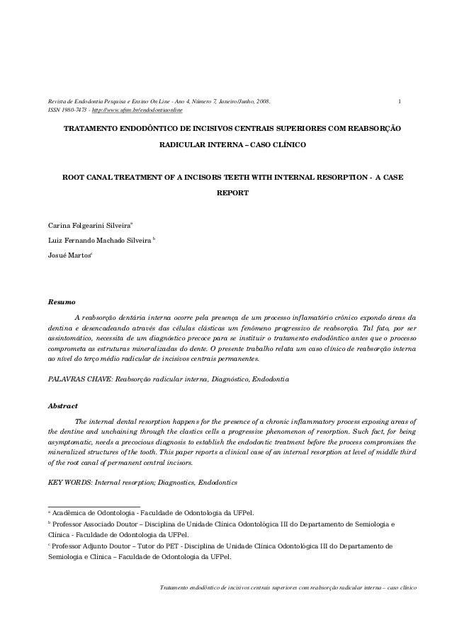 Revista de Endodontia Pesquisa e Ensino On Line - Ano 4, Número 7, Janeiro/Junho, 2008. 1 ISSN 1980-7473 - http://www.ufsm...
