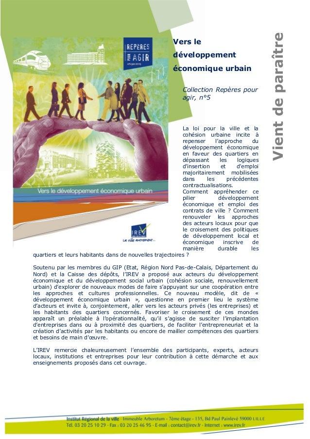 Vers le développement économique urbain Collection Repères pour agir, n°5 La loi pour la ville et la cohésion urbaine inci...