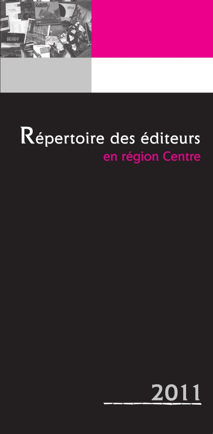 Livre au Centre réédite le répertoire des éditeurs en régionCentre, outil d'information destiné aux acteurs du livre, aute...