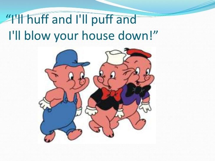 huff puff