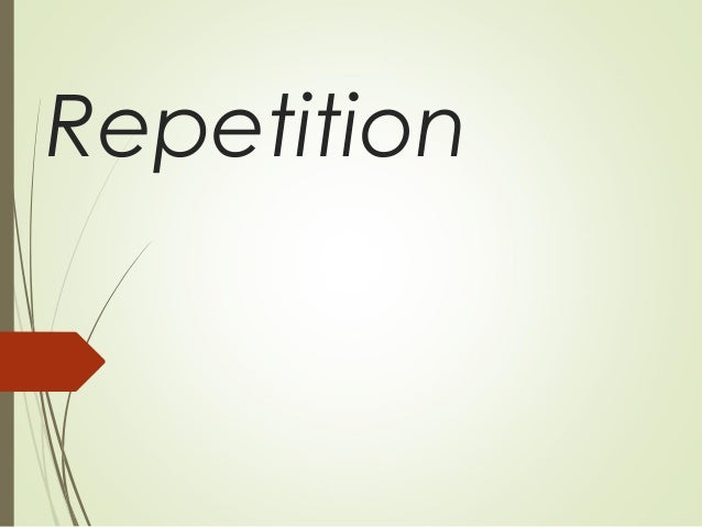 repetition presentation