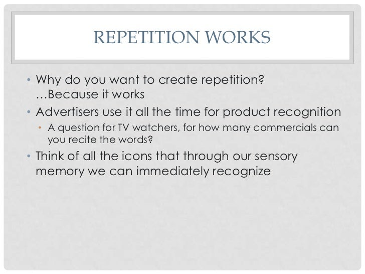 Effects of Television Commercial Repetition