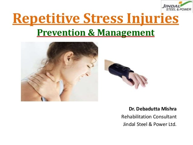 repetitive stress injuries causes prevention and Preventing repetitive strain/stress injuries august 25,  twisting or bending causes pain, you may have a repetitive strain  additional prevention tips from.