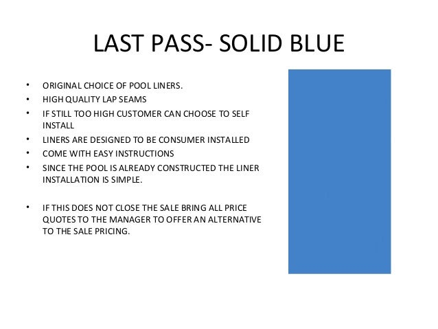 LAST PASS- SOLID BLUE•   ORIGINAL CHOICE OF POOL LINERS.•   HIGH QUALITY LAP SEAMS•   IF STILL TOO HIGH CUSTOMER CAN CHOOS...