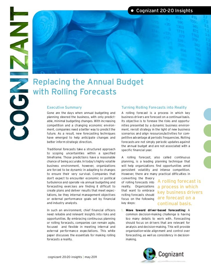 • Cognizant 20-20 InsightsReplacing the Annual Budgetwith Rolling Forecasts   Executive Summary                           ...