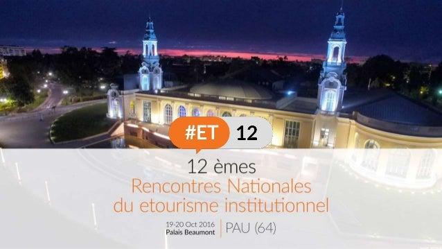 C2 : Open Data - DATAtourisme @jftrichard @pascalevinot @pfabing #ET12C2 @DGEntreprises