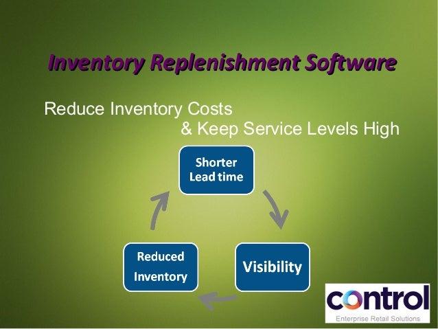 Inventory RReepplleenniisshhmmeenntt SSooffttwwaarree  Reduce Inventory Costs  & Keep Service Levels High
