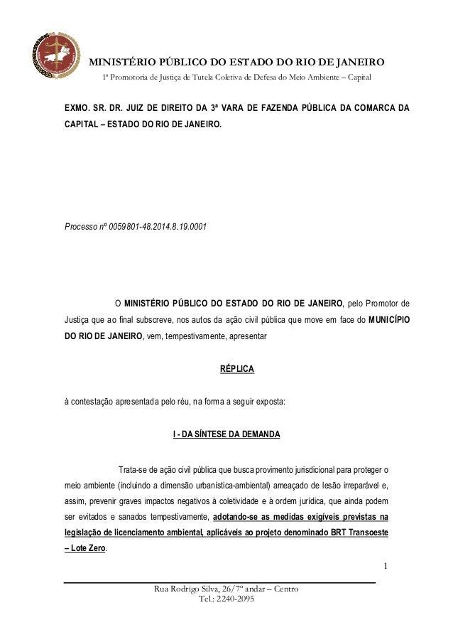 MINISTÉRIO PÚBLICO DO ESTADO DO RIO DE JANEIRO 1ª Promotoria de Justiça de Tutela Coletiva de Defesa do Meio Ambiente – Ca...