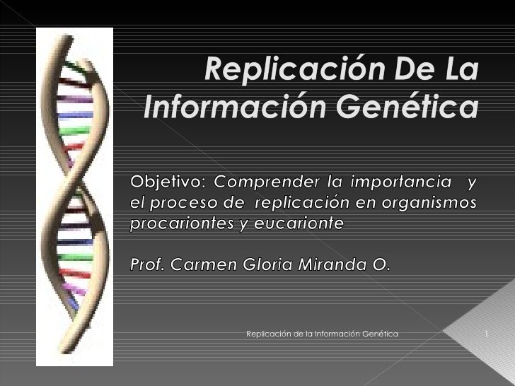 Replicación de la Información Genética