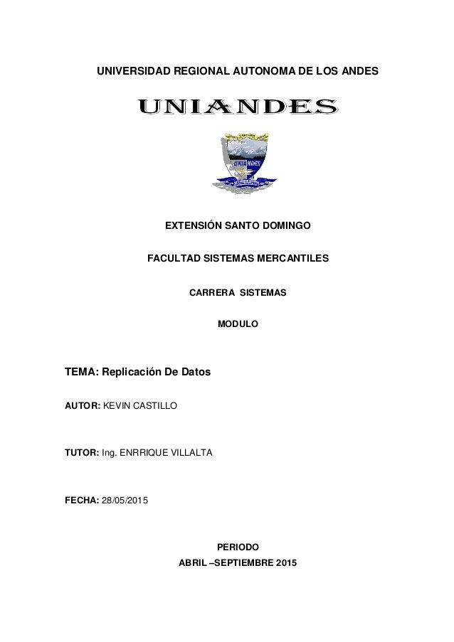 UNIVERSIDAD REGIONAL AUTONOMA DE LOS ANDES EXTENSIÓN SANTO DOMINGO FACULTAD SISTEMAS MERCANTILES CARRERA SISTEMAS MODULO T...