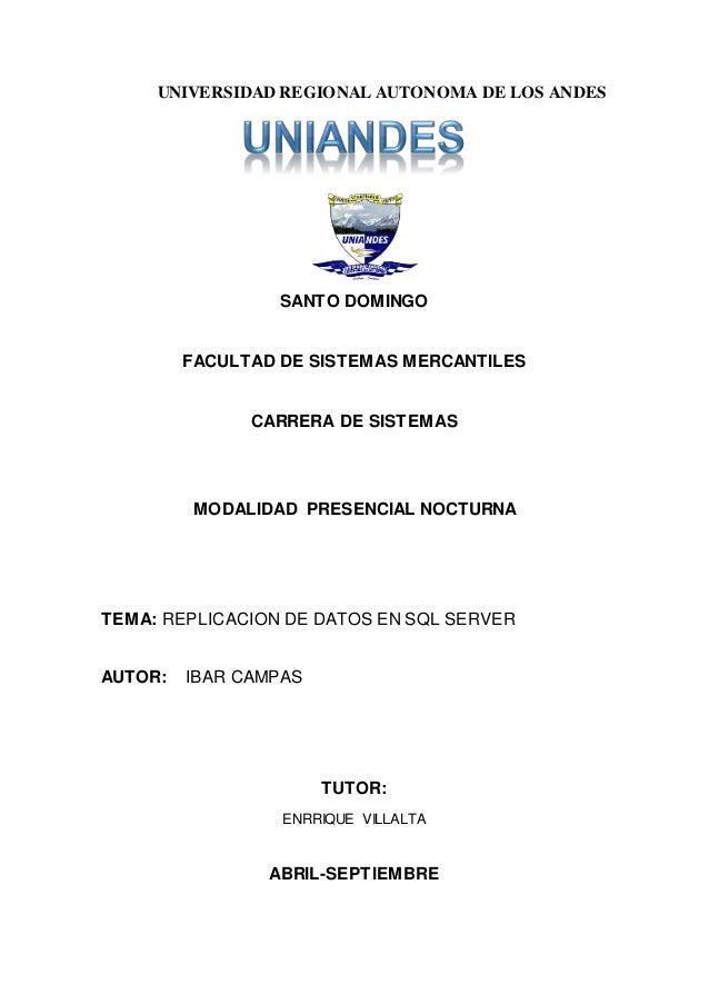 UNIVERSIDAD REGIONAL AUTONOMA DE LOS ANDES SANTO DOMINGO FACULTAD DE SISTEMAS MERCANTILES CARRERA DE SISTEMAS MODALIDAD PR...
