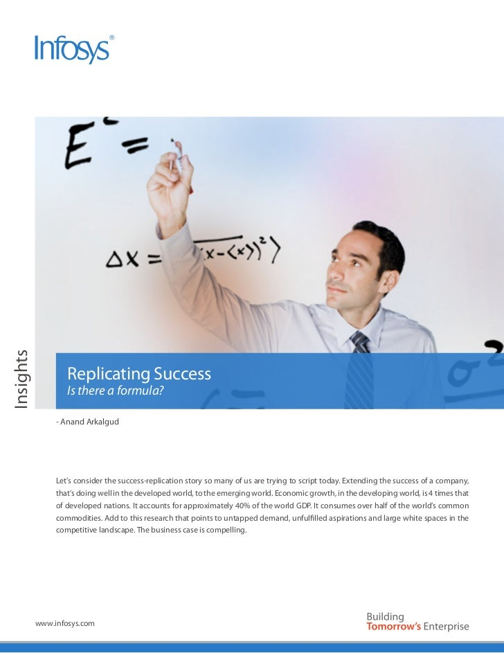Insights                   Replicating Success                   Is there a formula?                - Anand Arkalgud      ...