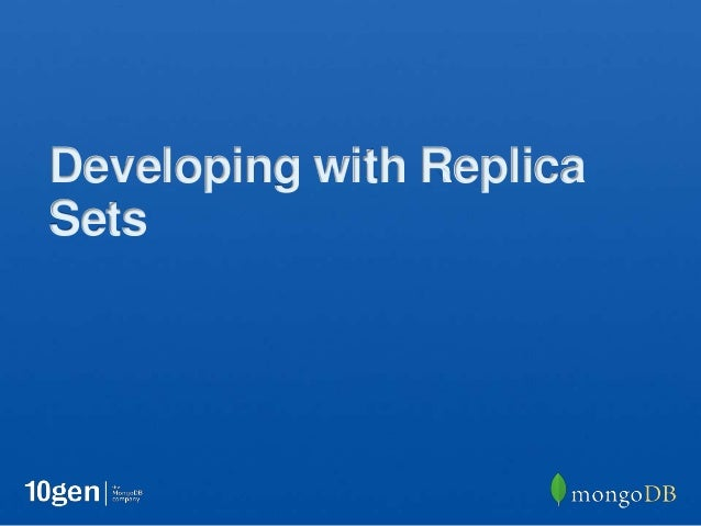 Developing with ReplicaSets