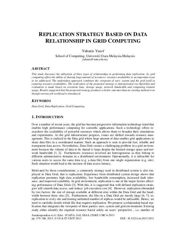REPLICATION STRATEGY BASED ON DATA RELATIONSHIP IN GRID COMPUTING Yuhanis Yusof School of Computing, Universiti Utara Mala...