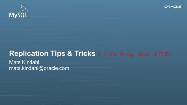 Replication Tips & Tricks                                                                                                 ...
