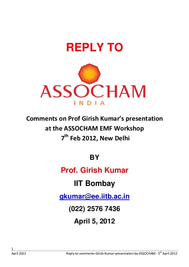 REPLY TO             Comments on Prof Girish Kumar's presentation                 at the ASSOCHAM EMF Workshop            ...