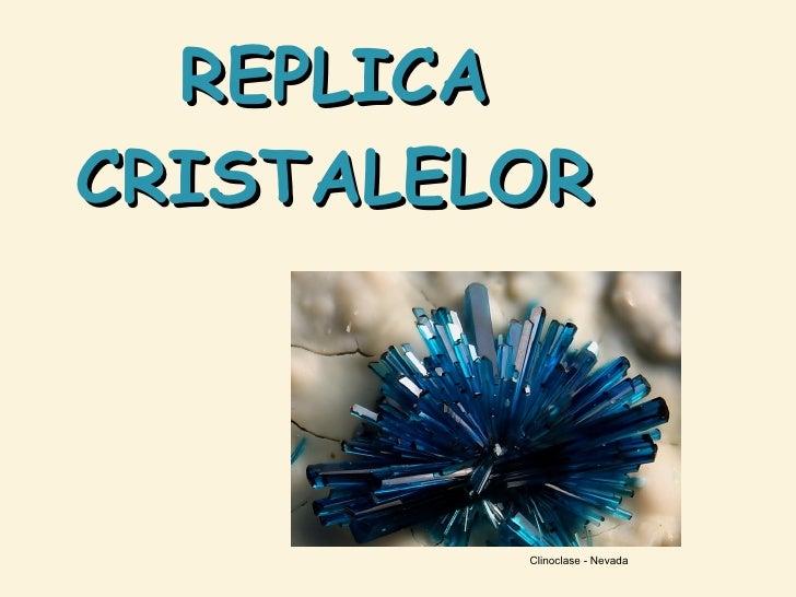 REPLICA CRISTALELOR Clinoclase - Nevada