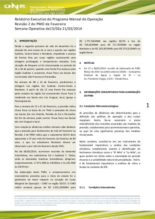 Relatório Executivo do Programa Mensal de Operação Revisão 2 do PMO de Fevereiro Semana Operativa de15/02a 21/02/2014 1.  ...