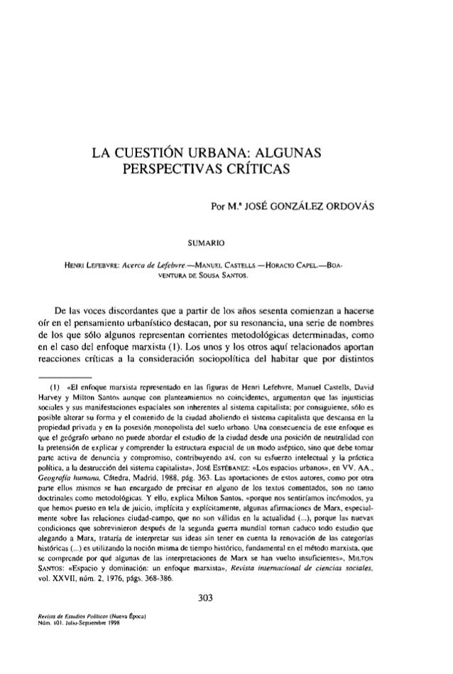 LA CUESTIÓN URBANA:ALGUNAS PERSPECTIVAS CRÍTICAS Por M.a JOSÉ GONZÁLEZORDOVÁS SUMARIO HENRI LEFEBVRE: Acerca de Lefebvre.—...