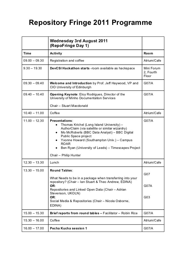 Repository Fringe 2011 Programme                Wednesday 3rd August 2011                (RepoFringe Day 1)Time           ...