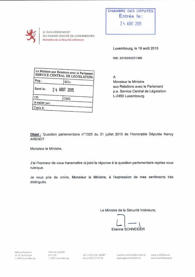 LE GOUVERNEMENT DU GRAND-DUCHÉ DE LUXEMBOURG Ministère de la Sécuritéintérieure CHAMBRE DES DÉPUTÉS Entrée le: 2 h AOUT 20...