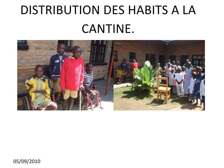 DISTRIBUTION DES HABITS A LA CANTINE. 05/09/2010