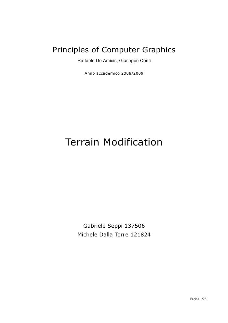 Principles of Computer Graphics       Raffaele De Amicis, Giuseppe Conti           Anno accademico 2008/2009        Terrai...