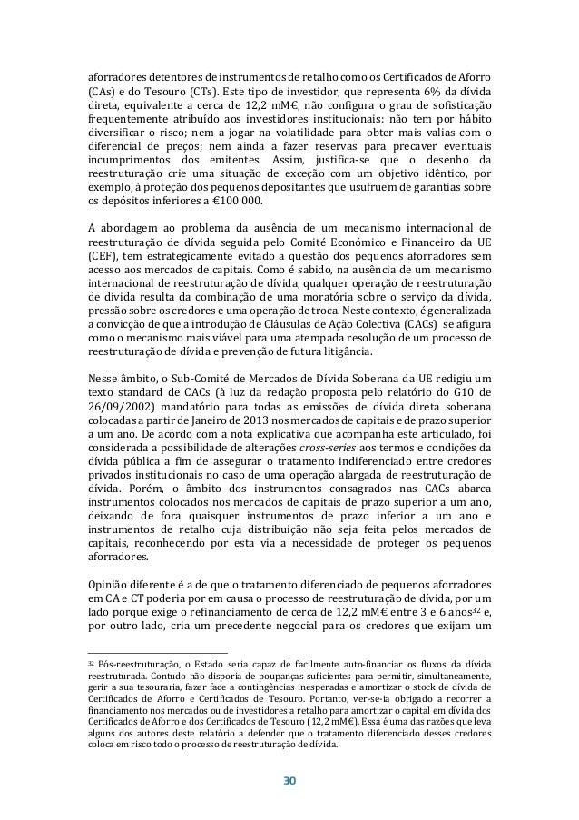 A dívida bruta não consolidada das Empresas Públicas (dentro e fora do perímetro de consolidação das Administrações Públic...
