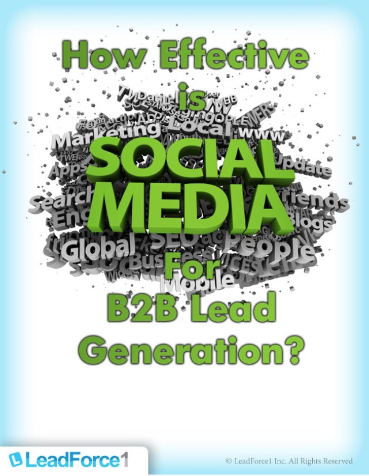 How effective is Social  Media for B2B Lead Generation.