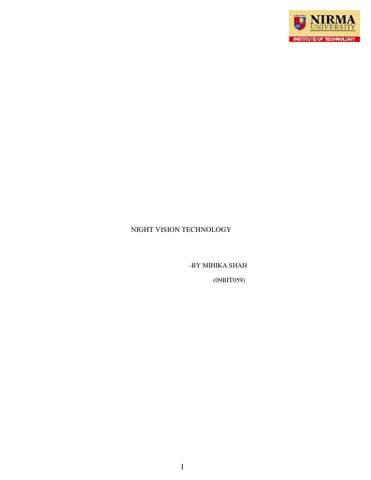 6046470205105<br />NIGHT VISION TECHNOLOGY<br />-BY MIHIKA SHAH<br />(09BIT059)<br />                                     ...