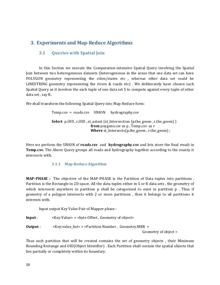 3. Experiments and Map-Reduce Algorithms          3.1    Queries with Spatial Join        In this Section we execute the C...