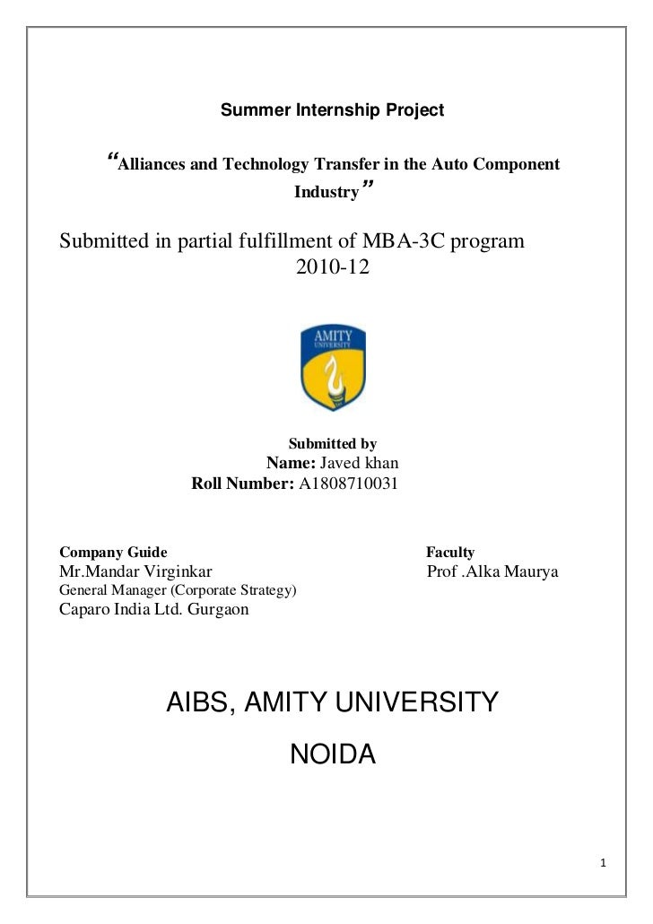 """Summer Internship Project      """"Alliances and Technology Transfer in the Auto Component                             Indust..."""