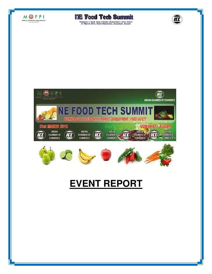 Technology | Value Chain | Market Development | Food Safety  21 March 2012, Hotel Nakshatra, Guwahati, AssamEVENT REPORT