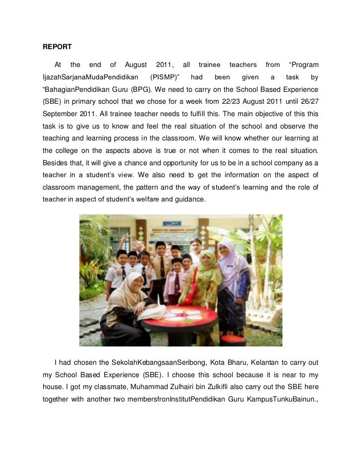 "REPORT   At    the   end   of   August    2011,     all     trainee   teachers   from   ""ProgramIjazahSarjanaMudaPendidika..."