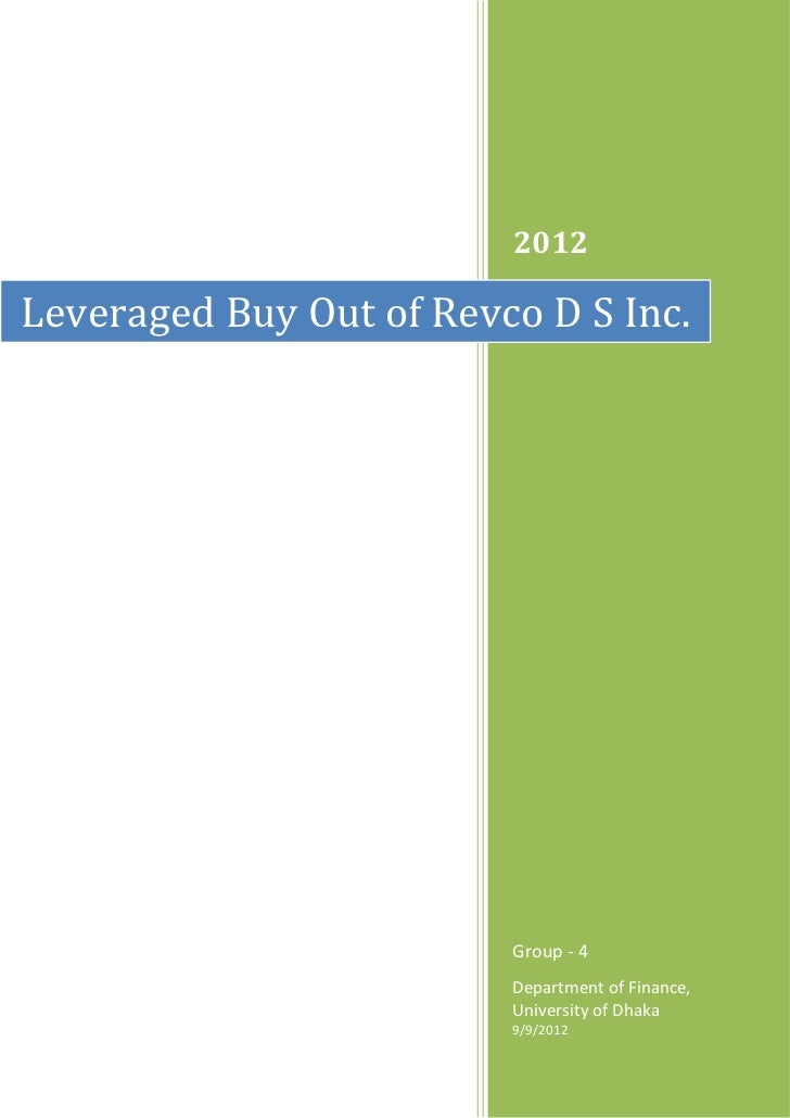2012Leveraged Buy Out of Revco D S Inc.                         Group - 4                         Department of Finance,  ...