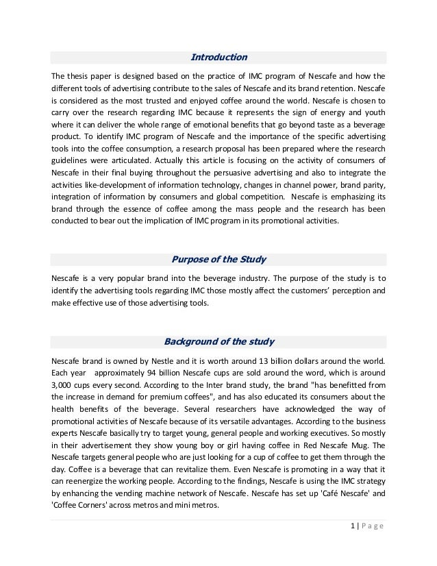 IntroductionThe thesis paper is designed based on the practice of IMC program of Nescafe and how thedifferent tools of adv...