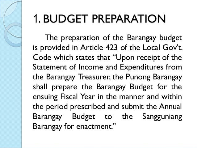 barangay budgeting We will write a custom essay sample on training needs of barangay officials specifically for you for only $1638 $139/page order now  budgeting – a system .