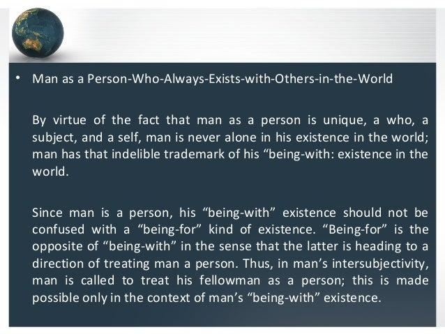 man and his existence
