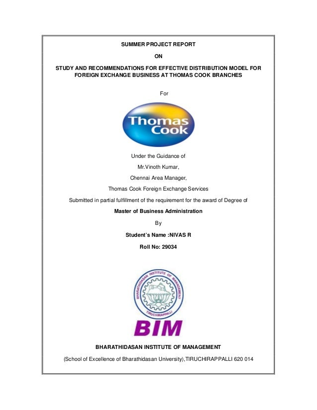 SUMMER PROJECT REPORT ON STUDY AND RECOMMENDATIONS FOR EFFECTIVE DISTRIBUTION MODEL FOR FOREIGN EXCHANGE BUSINESS AT THOMA...