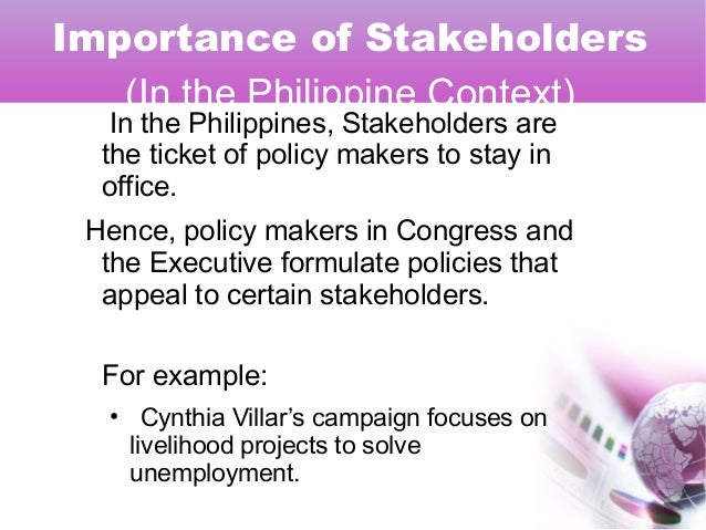 STAKEHOLDERS : their role and influence in public policy