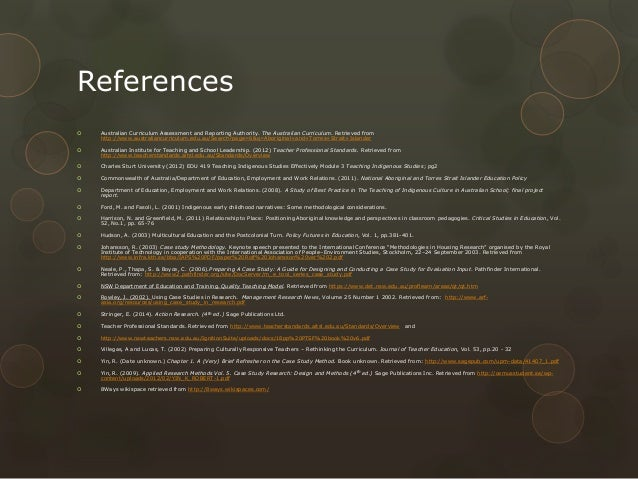 References   Australian Curriculum Assessment and Reporting Authority. The Australian Curriculum. Retrieved from http://w...