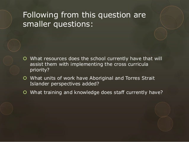 Following from this question are smaller questions:   What resources does the school currently have that will assist them...