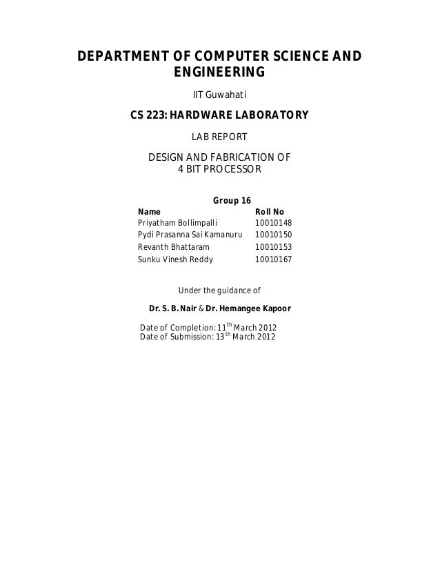 DEPARTMENT OF COMPUTER SCIENCE AND ENGINEERING IIT Guwahati CS 223: HARDWARE LABORATORY LAB REPORT DESIGN AND FABRICATION ...