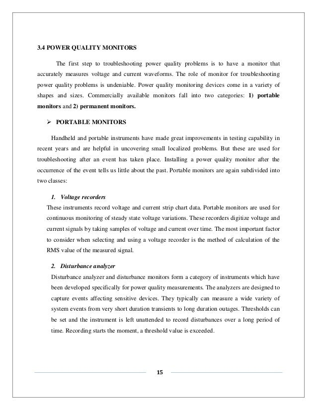 power quality monitoring thesis We analyze, measure, simulate, and solve power quality problems in utility and customer power systems and neither is power quality monitoring at every facility.