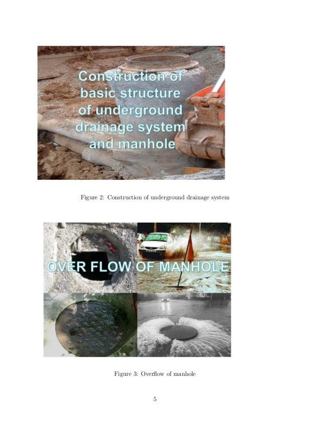 Figure 2: Construction of underground drainage system Figure 3: Overflow of manhole 5