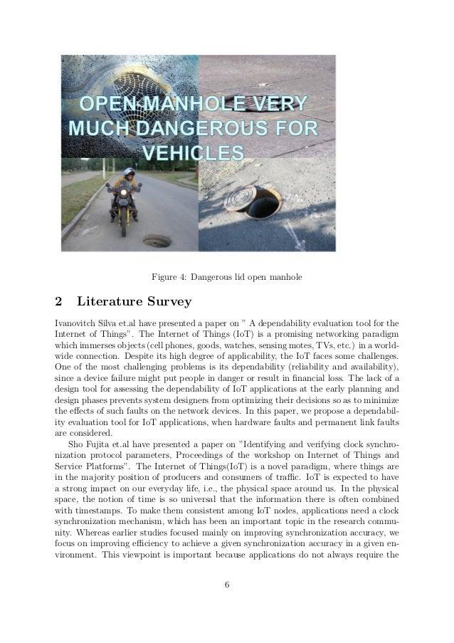 """Figure 4: Dangerous lid open manhole 2 Literature Survey Ivanovitch Silva et.al have presented a paper on """" A dependabilit..."""