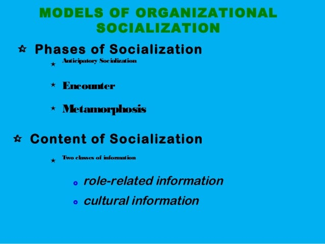 3 phases in feldman s model of organizational socialization Among relevant consequences of organizational socialization, a key factor is   for the performer of ocbi [3] and for the larger organization itself [4]  the  model was composed of two successive steps, as introduced by  feldman dc   sheikhesmaeili s, mirzaei m effects of organizational socialization.