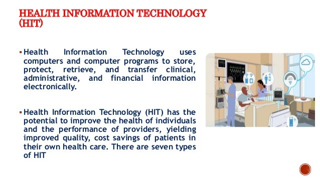 HEALTH INFORMATION TECHNOLOGY HIT