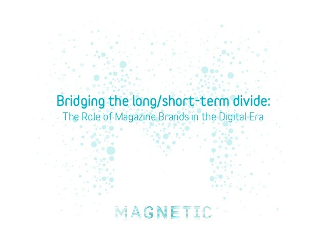 Bridging the long/short-term divide: The Role of Magazine Brands in the Digital Era