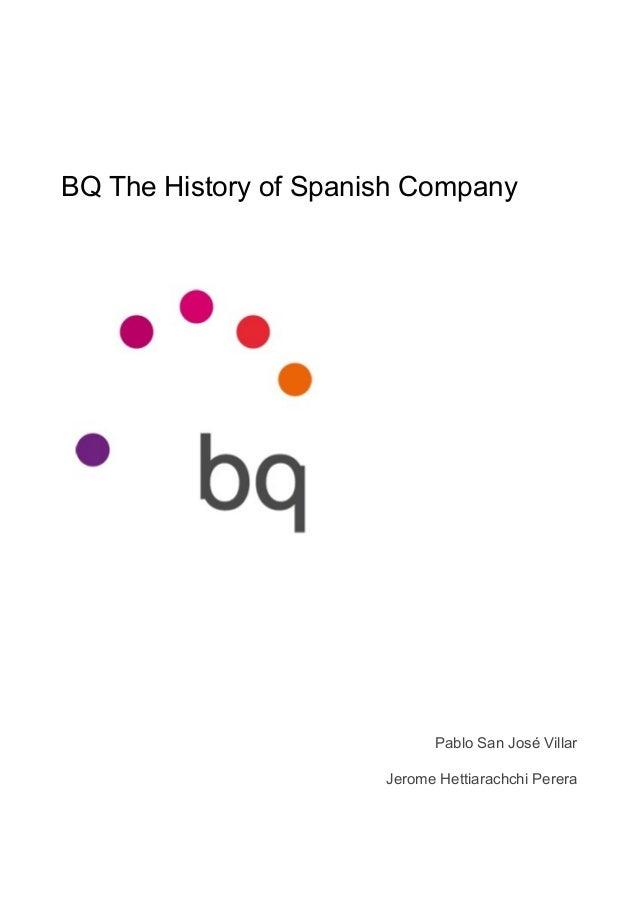 BQ The History of Spanish Company Pablo San José Villar Jerome Hettiarachchi Perera
